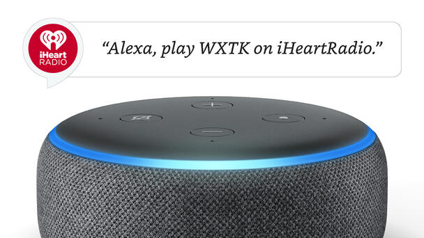 Alexa, Play WXTK On iHeartRadio