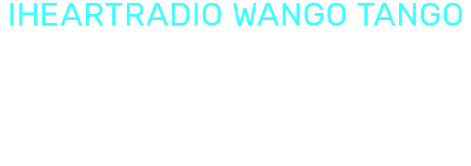 iHeartRadio Wango Tango by AT&T THANKS Priority Pre-Sale