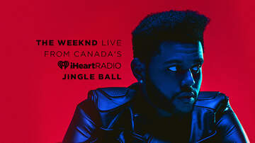 Jingle Ball - The Weeknd Live From Canada's iHeartRadio Jingle Ball (LISTEN)