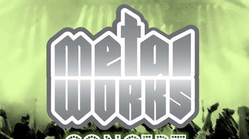 Metal Works - Concerts you should know about.  (updated 2/9/19)