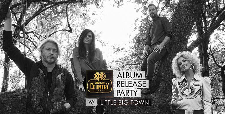 Little Big Town iHeartCountry Album Release Party
