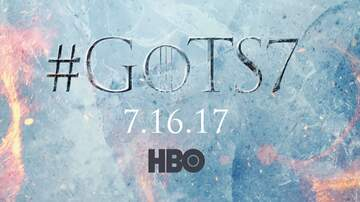 The Daily Drop - Checkout the FIRST Game of Thrones season 7 Trailer