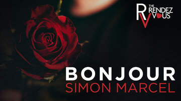 The Rendezvous - Bonjour Simon! Matt Wants An Idea For A Second Date