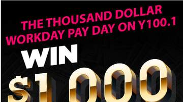Big D - The Thousand Dollar Workday Pay Day on Y100.1