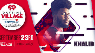 iHeartRadio Daytime Village - Khalid Added To Daytime Village Presented by Capital One