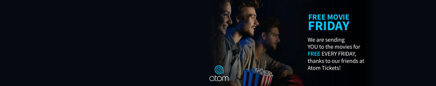 Free Movie Fridays: Win Free Tix From Atom Tickets
