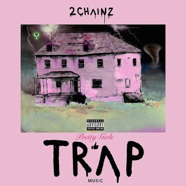 Pretty Girls Like Trap Music x 2 Chainz