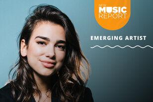 New Music Report: Emerging Artist of the Week - Dua Lipa