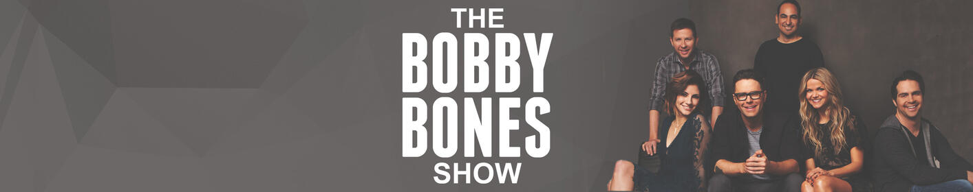 Wake up EVERY morning with The Bobby Bones Show