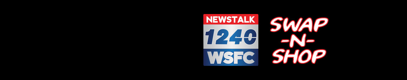 Shop, Trade & Sell on Newstalk 1240 WSFC's Swap N Shop!