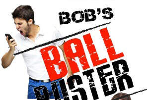 Bob's Ball Buster - Bob's Ball Buster - Doggy Extorsion