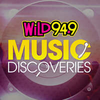 Find your new favorite song with WiLD 94.9 Music Discoveries!