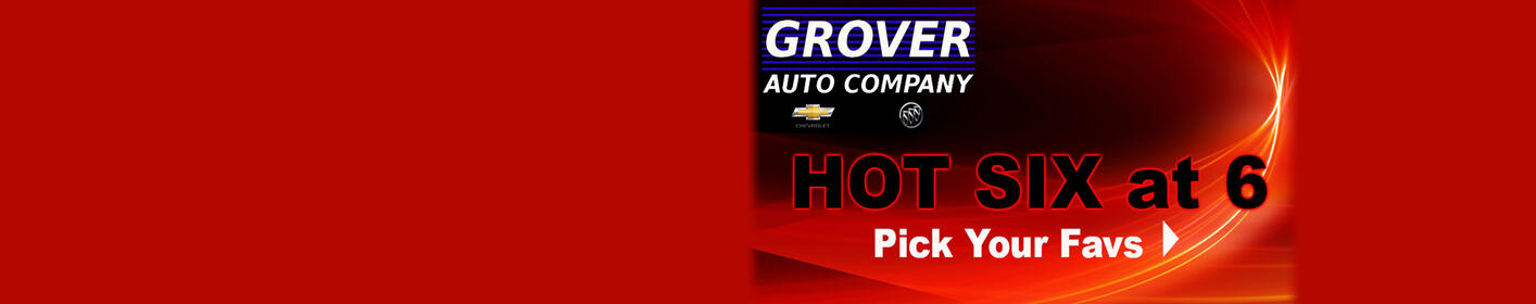 Vote Now for the Grover Auto Hot Six at 6