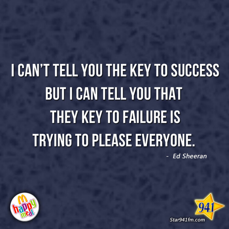 I can't tell you the key to success...