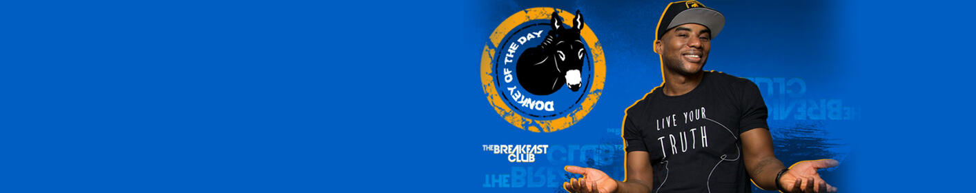 Donkey Of The Day. The Breakfast Club Is Back! Hear The Donkey Of The Day At 8:04am!