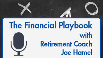 The Financial Playbook with Retirement Coach Joe Hamel - LISTEN: Episode Two