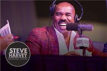 Tune in to the Steve Harvey Morning Show