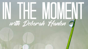 In the Moment - In the Moment June 17th Part 1