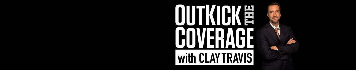 Listen to Outkick the Coverage with Clay Travis On-Demand Now!