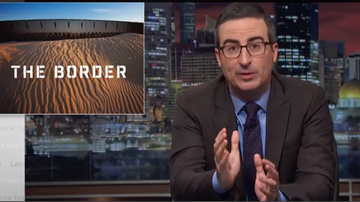 Big Boy's Neighborhood - John Oliver sums up the Border Patrol and it's Hilarious! [WATCH]