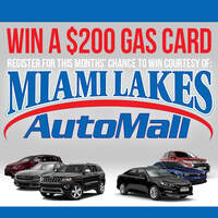 Win A $200 Gas Card From Miami Lakes Automall