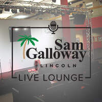Sam Galloway Lincoln Live Lounge