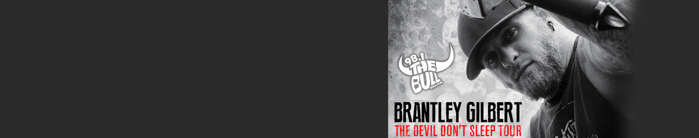 Listen every hour this week for a chance to win Brantley Gilbert tickets!