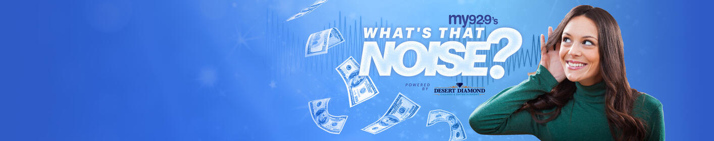 Your chance to guess and win $1,000 weekday mornings at 7am, 8am and 11am!