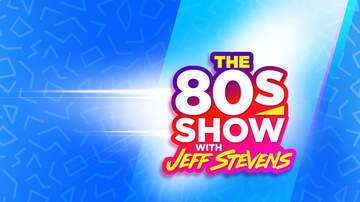 80s-show - Where And When To Listen To The 80s Show With Jeff Stevens