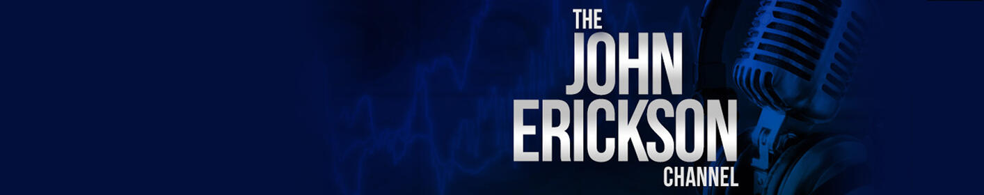 Listen to John Erickson's Podcast for Interviews, Public Affairs & more!