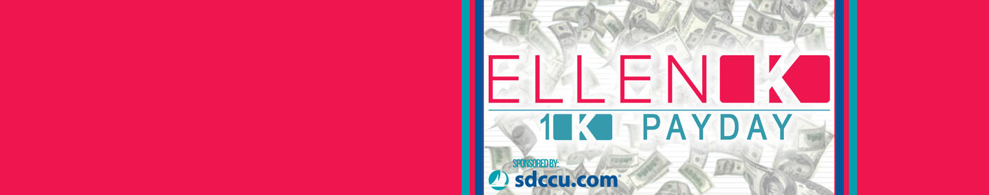 Listen for the Ellen 1K Payday Song Of The Day to win $1,000!