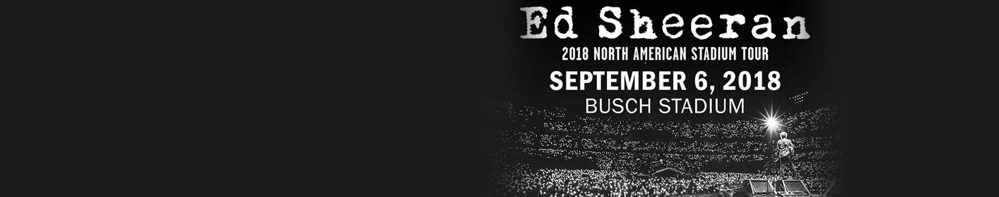 Ed Sheeran at Busch Stadium on September 6! More info ...