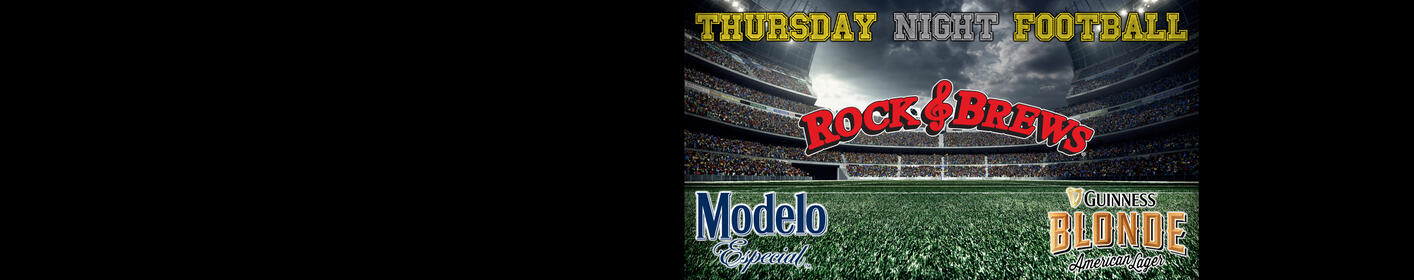 Thursday Night Football At Rock & Brews! Come Watch Football & Win Prizes!