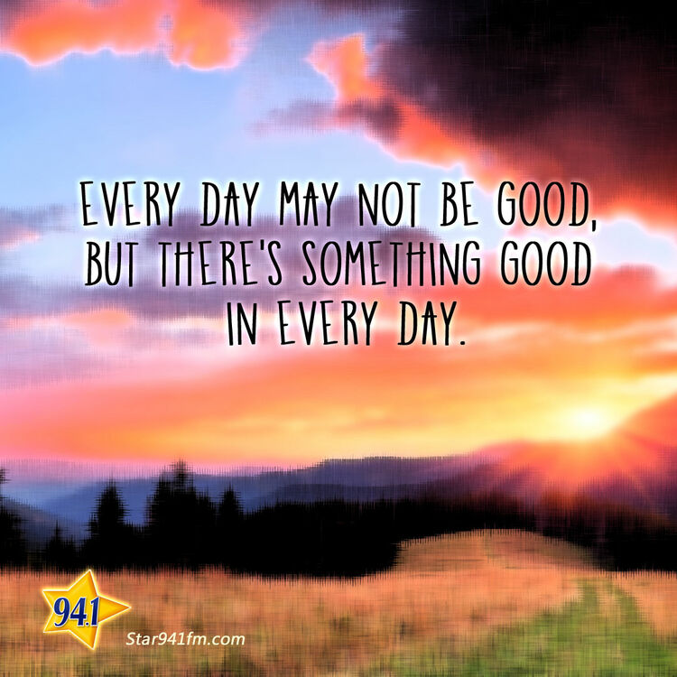Feel Good Quote - Star 94.1