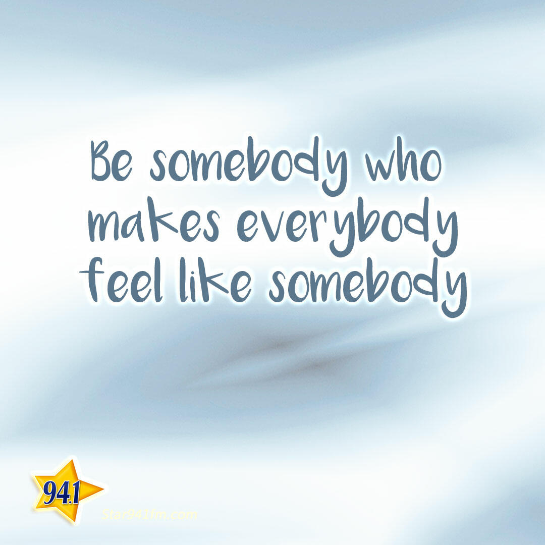 Feel Good Quote of the Day - October 20 | STAR 94.1