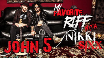 Nikki Sixx - My Favorite Riff with Nikki Sixx: John 5