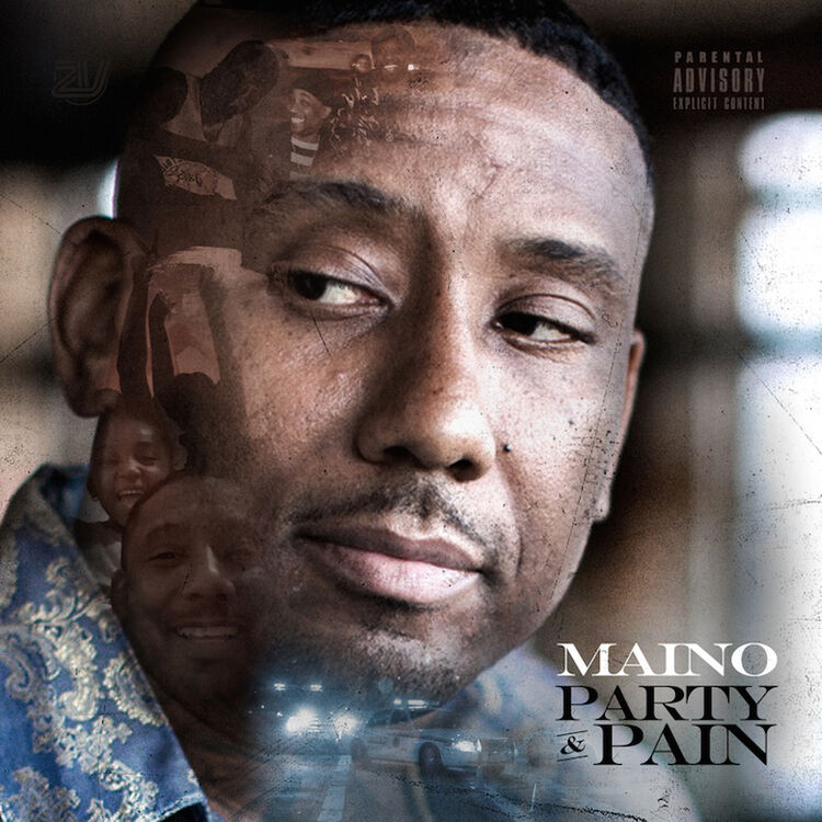 Maino - 'Party & Pain'