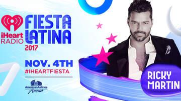 iHeartRadio Fiesta Latina - Ricky Martin Added To 2017 iHeartRadio Fiesta Latina Lineup