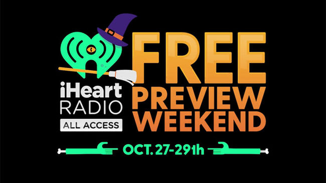 iHeartRadio All Access Free Preview Weekend | Weekend Top 30