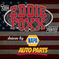 Listen to The Eddie Foxx Show, driven by NAPA Auto Parts!