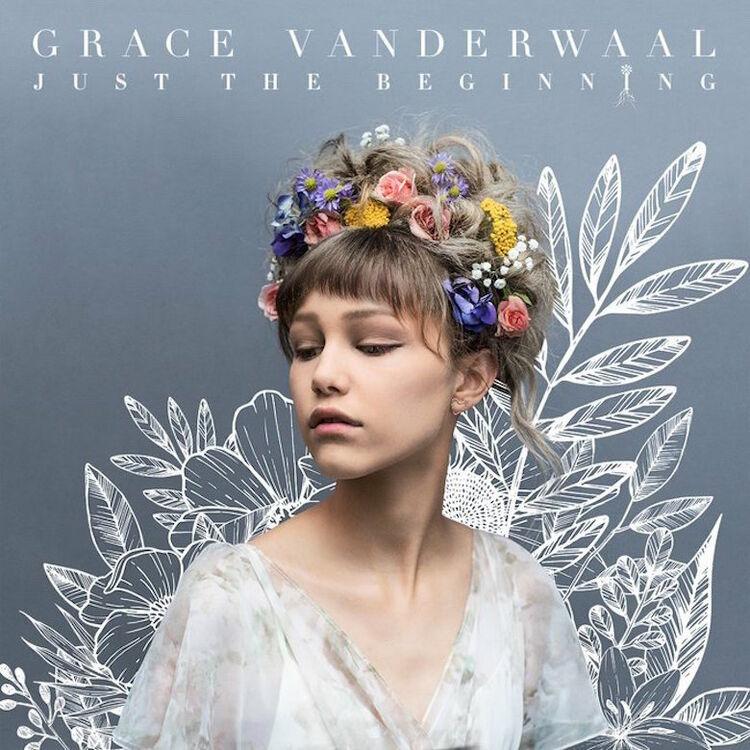 Grace VanderWaal - 'Just The Beginning'