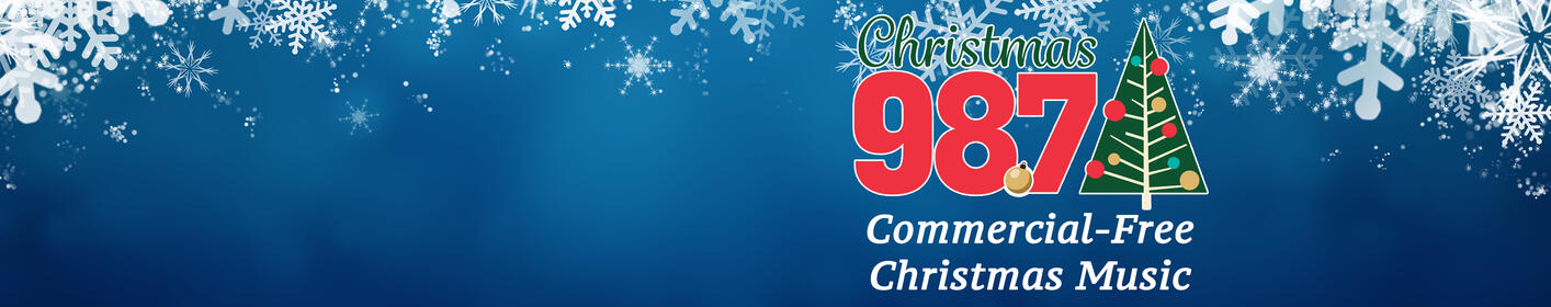 Christmas Music is Here: Listen to Christmas 98.7 Now!
