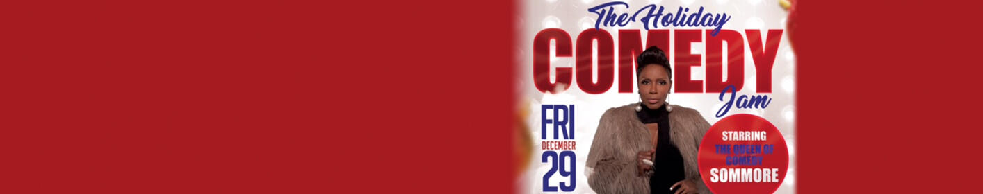 The Holiday Comedy Jam Starring Sommore