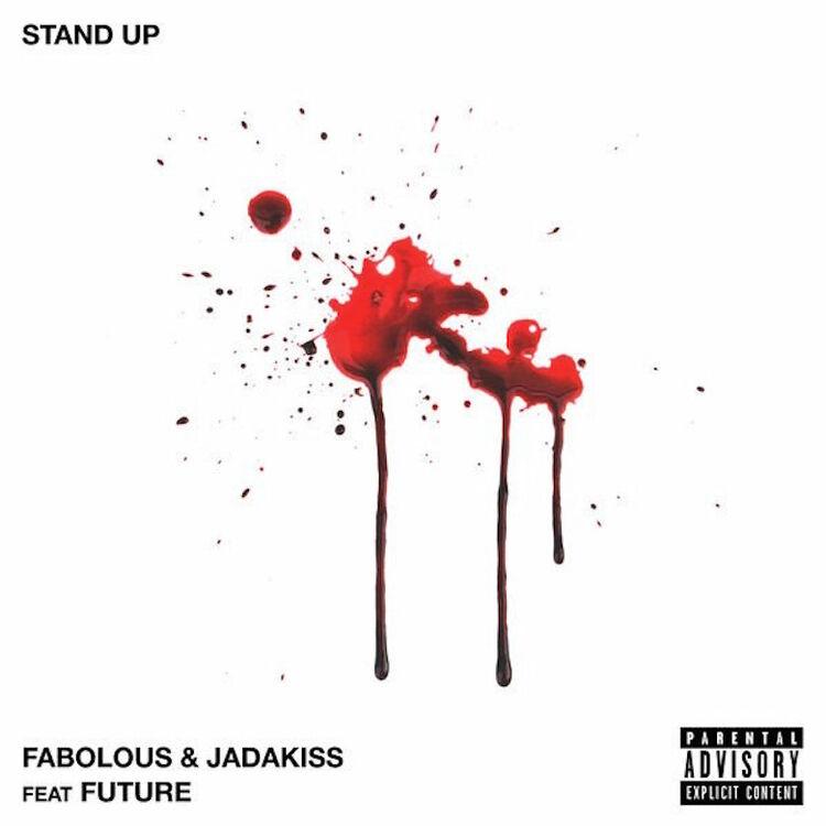 "Fabolous & Jadakiss featuring Future - ""Stand Up"""