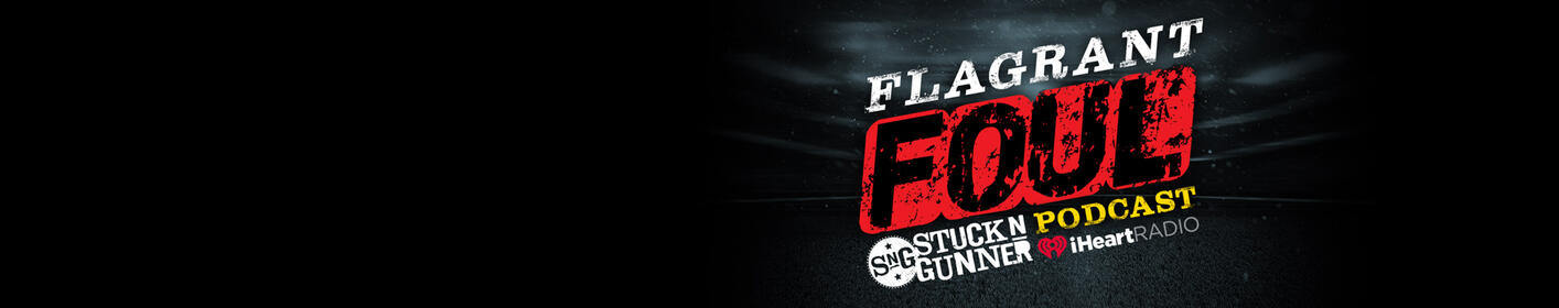Listen to the Flagrant Foul Podcast on iHeartRadio