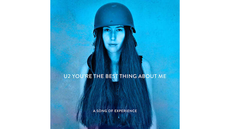 "U2 - ""You're The Best Thing About Me"""