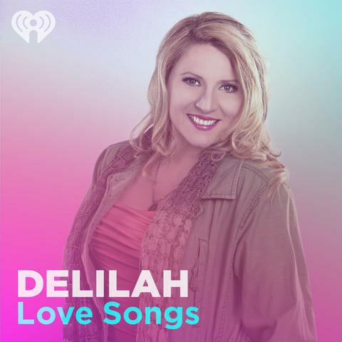 Delilah Love Songs on iHeartRadio