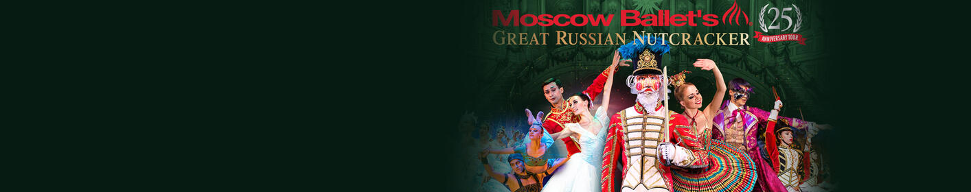 See Moscow Ballet's Great Russian Nutcracker at The Fox December 23rd! Tickets on sale now
