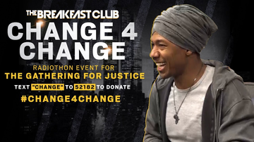Change 4 Change - Nick Cannon On Empowering Leaders Of The Movement, Donates To The Cause