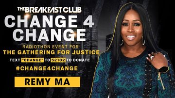 Change 4 Change - Remy Ma Antes Up For The Cause
